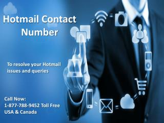 Hotmail contact number 1-877-788-9452 tollfree for Hotmail issues
