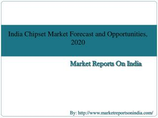 India Chipset Market Forecast and Opportunities, 2020