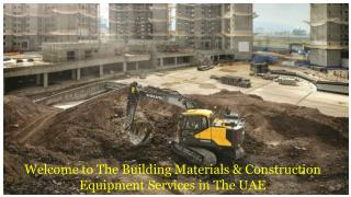 Building Materials & Construction Equipment Services in UAE