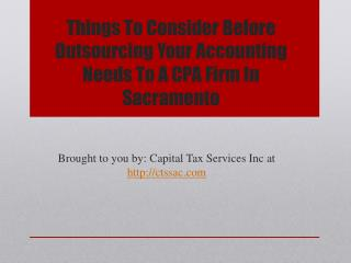 Things To Consider Before Outsourcing Your Accounting Needs To A CPA Firm In Sacramento
