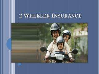 Two Wheeler Insurance A Few Things to Keep In Mind