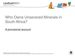 Who Owns Unsevered Minerals in South Africa