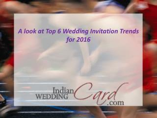 Top 6 Wedding Invitation Trends for 2016