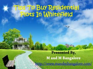 Tips To Buy Residential Plots In Whitefield