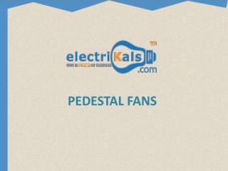 Buy PEDESTAL FANS online| electrikals.com
