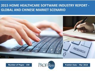 Global Home Healthcare Software Market Segmentation & Forecast 2015