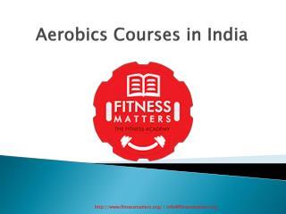 Aerobics Courses in India