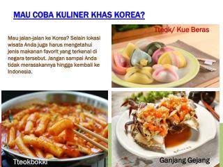 Mau Coba Kuliner Khas Korea