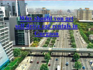 Self drive car rentals in Gurgaon at best rate