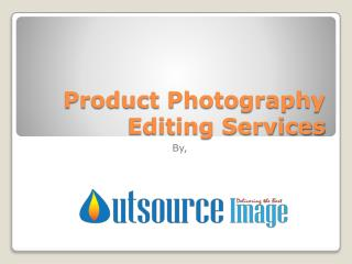 Product Photography Editing Services