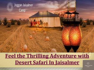 Feel the thrilling adventure with desert safari in jaisalmer