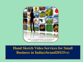 Hand Sketch Video Services for Small Business in India(ebrand20115vs)