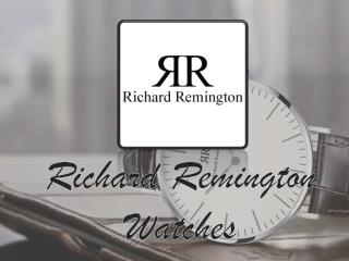 Stylish Watches By Richard Remington
