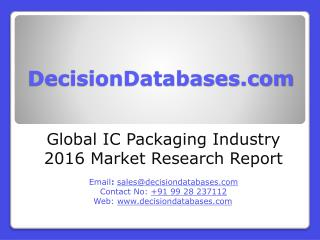 IC Packaging Market International Analysis and Forecasts 2020