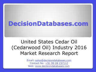 Cedar Oil(Cedarwood Oil) Market Research Report: United States Analysis 2020-2021