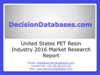 United States PET Resin Industry Sales and Revenue Forecast 2016