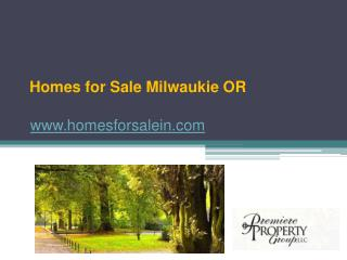 Homes for Sale Milwaukie OR - www.homesforsalein.com