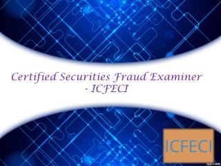 Certified Securities Fraud Examiner