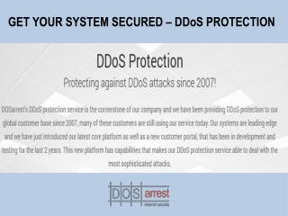GET YOUR SYSTEM SECURED -DDoS Protection