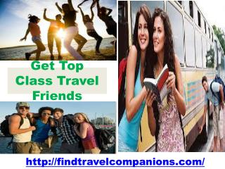 Get top Class Travel Friends