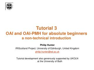 Tutorial 3  OAI and OAI-PMH for absolute beginners a non-technical introduction