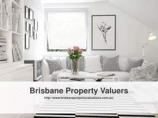 Brisbane Property Valuers Is the Finest Property Valuation Services Provider