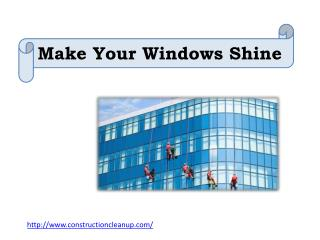 Make Your Windows Shine
