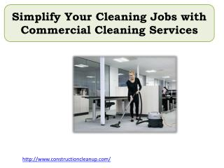 Simplify Your Cleaning Jobs with Commercial Cleaning Services