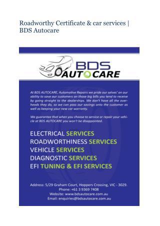 Roadworthy Certificate & car services | BDS Autocare