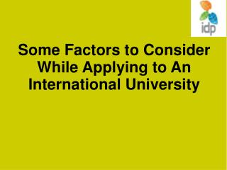 Some Factors to Consider While Applying to An International University