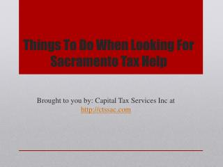 Things To Do When Looking For Sacramento Tax Help