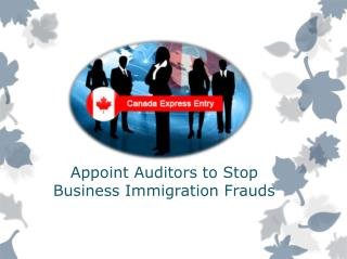 Canadian Nova Scotia to Appoint Auditors to Stop Business Immigration Frauds