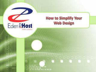 How to Simplify Your Web Design - Eden p host