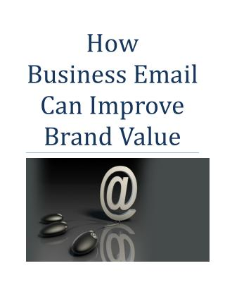 How Business Email Can Improve Brand Value