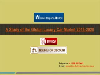 2020 Global Luxury Car Market Trends, Growth Drivers, Competitive Landscape And Forecasts Analysis