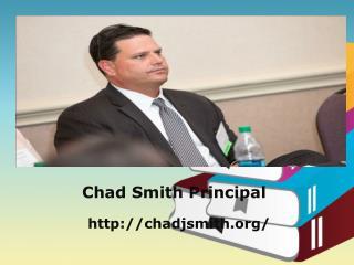 Chad Smith Principal