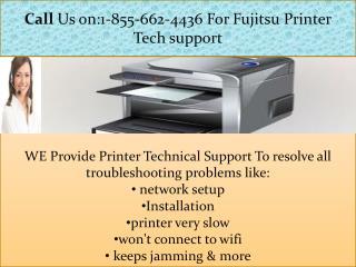 Dial 1-855-662-4436@fujitsu printer tech support phone number