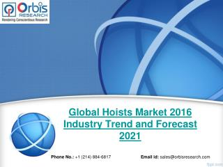 2016 Global Hoists  Industry Analysis & 2021 Forecast Now Available at OrbisResearch.com