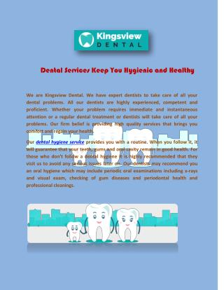Dental Services Keep You Hygienic and Healthy