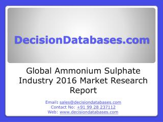 Global Ammonium Sulphate Industry Sales and Revenue Forecast 2016