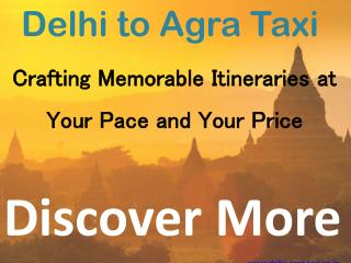 Innova Taxi Delhi to Agra - Delhi to agra taxi