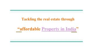 Affordable Property In India