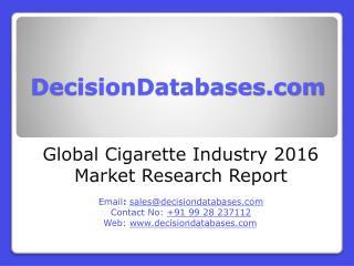 Cigarette Industry 2016 : Global Market Outlook