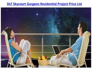 DLF Skycourt Gurgaon Residential Project Price List