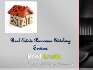 Real Estate Panorama Stitching Services