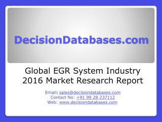 EGR System Market Analysis 2016 Development Trends