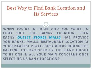 Best Way to Find Bank Location and Its Services