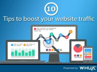 10 Tips to boost your website traffic