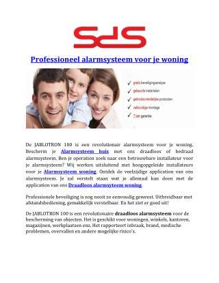 Professioneel alarmsysteem voor je woning