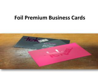 Foil Premium Business Cards